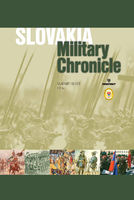 Slovakia – Military Chronicle
